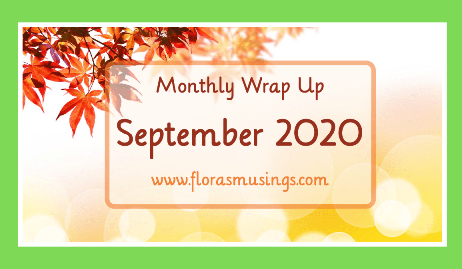 Featured Image - Monthly Wrap Up - September 2020