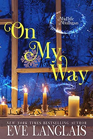 book cover for Midlife Mulligan 2 - On My Way by Eve Langlais