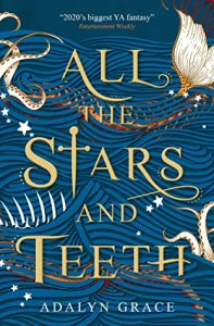 book cover for All the Stars and Teeth by Adalyn Grace