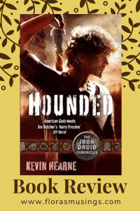 Pinterest Pin - Book Review - The Iron Druid Chronicles 1 - Hounded by Kevin Hearne (1)