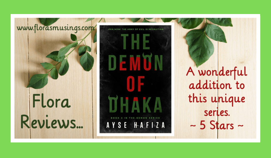 Featured Image - The Demon Series 3 - The Demon of Dhaka by Ayse Hafiza