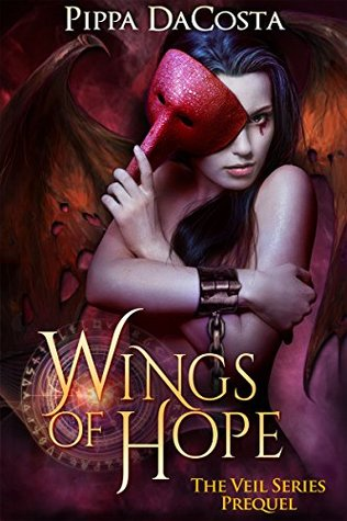 book cover for The Veil 0.5 - Wings of Hope by Pippa DaCosta