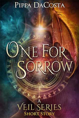 book cover for The Veil 5.5 - One For Sorrow by Pippa DaCosta