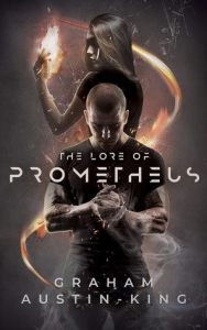 The Lore of Prometheus by Graham Austin-King – #BBNYA ARC Review