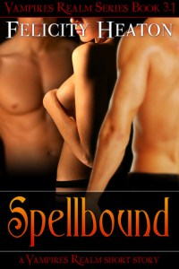 Review: Spellbound (Vampires Realm #3.1)  by Felicity Heaton