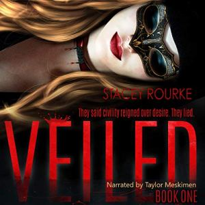 Veiled (Veiled #1) by Stacey Rourke – Audiobook Review