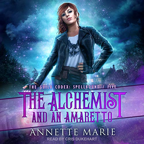 audiobook cover for The Guild Codex: Spellbound 5 - The Alchemist and an Amaretto by Annette Marie - narrated by Cris Dukehart