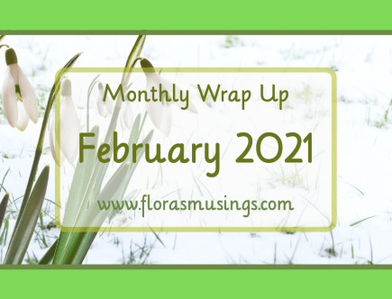1200x675 Featured Image - 2021 Monthly Wrap Ups - February