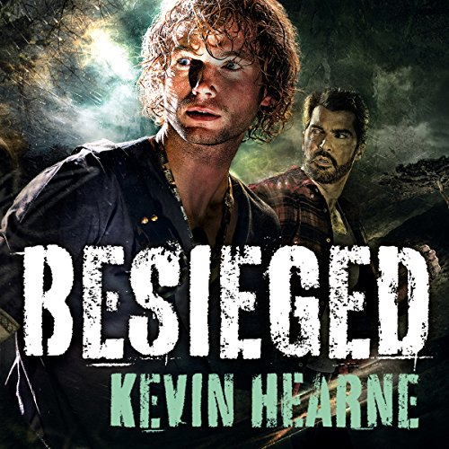 audiobook cover for The Iron Druid Chronicles #4.1-4.2, 4.6-4.7, 8.1-8.2, 8.6-8- Besieged by Kevin Hearne - narrated by Christopher Ragland