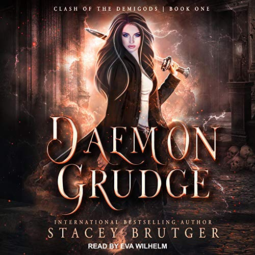 audiobook cover for Clash of the Demigods 1 - Daemon Grudge by Stacey Brutger - Narrated by Eva Wilhelm