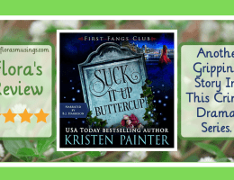 Featured Image - First Fangs Club 2 - Suck It Up, Buttercup by Kristen Painter - Narrated by B.J. Harrison