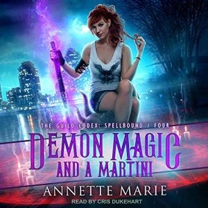 Demon Magic and a Martini by Annette Marie #2021AudiobookChallenge @TantorAudio