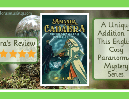 Featured Image - Amanda Cadabra 6 - The Strange Case of Lucy Penlowr by Holly Bell