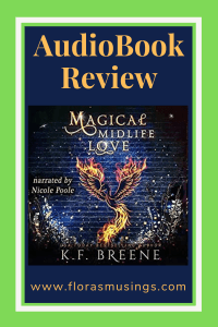 Pinterest Pin - AudioBook Review - Leveling Up 4 - Magical Midlife Love by K. F. Breene - Read by Nicole Poole