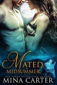 book cover for Stratton Wolves 1 - Mated by Midsummer by Mina Carter