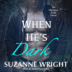 audiobook cover for Olympus Pride 1 - When He's Dark by Suzanne Wright - Read by Samantha Cook