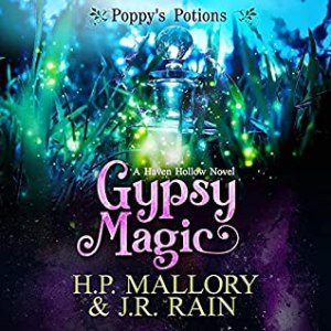 Gypsy Magic (Poppy's Potions #1) by H.P. Mallory and J.R. Rain #PWF