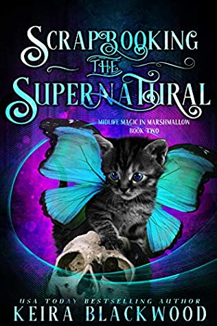 book cover for Midlife Magic in Marshmellow 2 - Scrapbooking The Supernatural by Keira Blackwood