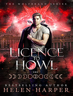 audiobook cover for Wolfbrand 2 - Licence To Howl by Helen Harper - Read by Shaun Grindell