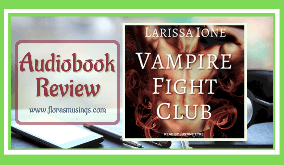 ALC Featured Image - Lords of Deliverance 1.5 - Vampire Fight Club by Larissa Ione - Read by Justine Eyre