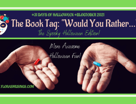 """Featured Image 1200x675 - 31 Days of Halloween #Blogtober - Book Tag """"Would You Rather."""""""