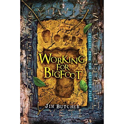audiobook cover for The Dresden Files 11.9 - Working For Bigfoot by Jim Butcher - Read by James Marsters.