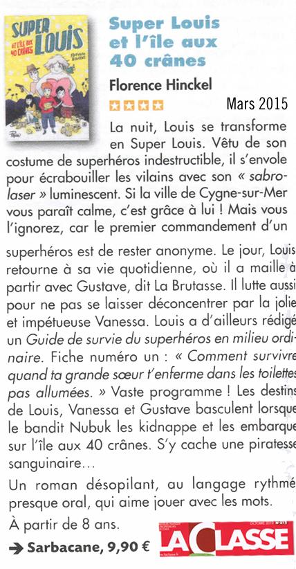 Super Louis et l'île aux 40 crânes - La Classe