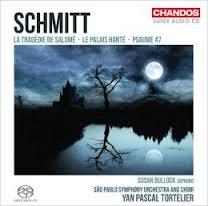 Florent Schmitt: Psaume, Salome, Palais Hante, Tortelier, OSESP, Chandos Records