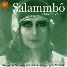 Florent Schmitt Salammbo Mercier