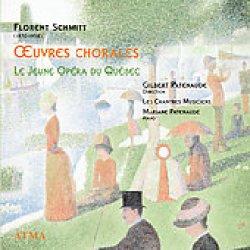 Florent Schmitt Choral Music (ATMA)