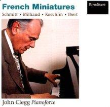 John Clegg Florent Schmitt French Miniatures Paradisum