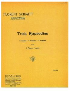 Florent Schmitt Trois rapsodies