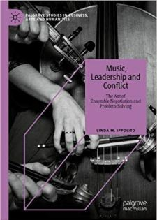 Music, Leadership and Conflict Linda Ippolito