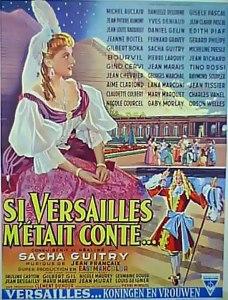 Si Versailles m'etait conte movie poster