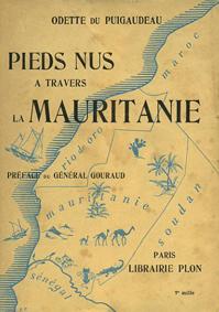 Barefoot Through Mauritanie Odette du Puigaudeau