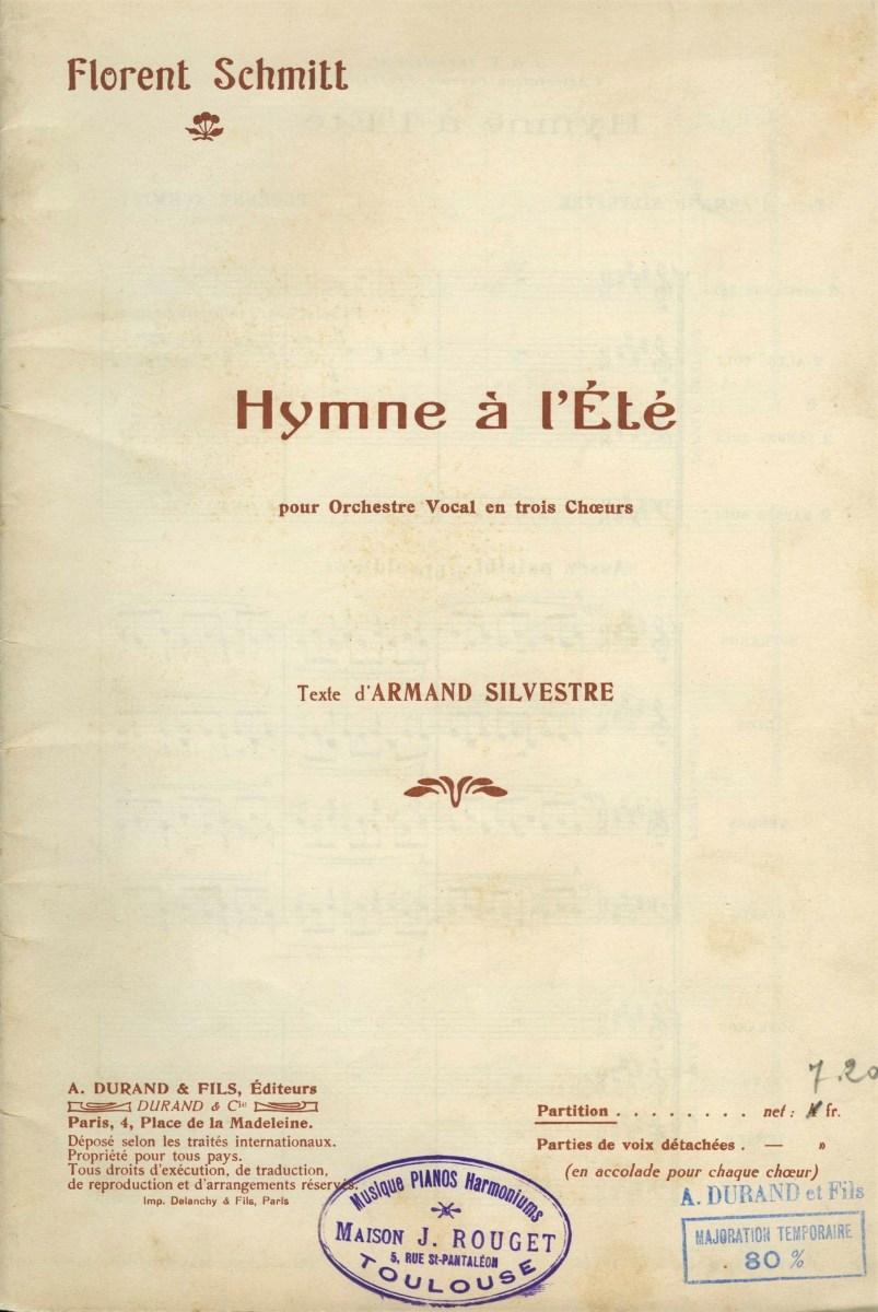 Florent Schmitt Hymne e l'ete vocal score Durand 1913