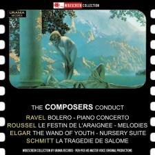 Composers Conduct Schmitt Roussel Ravel Elgar Urania