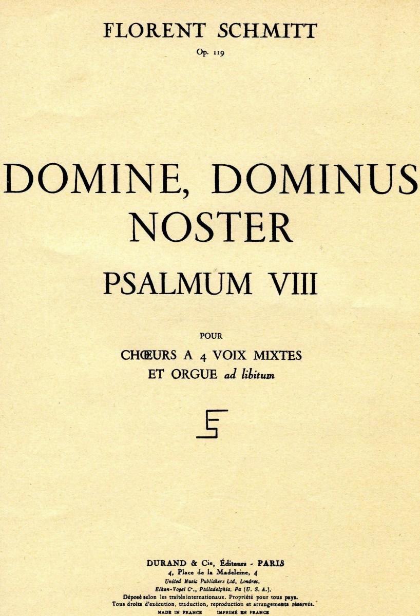 Florent Schmitt Psaume VIII Domine Dominus Noster score