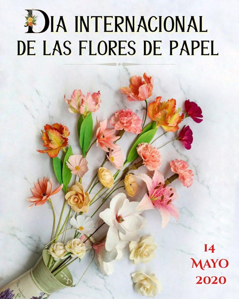 día internacional de las flores de papel 2020 international paper flower day 2020