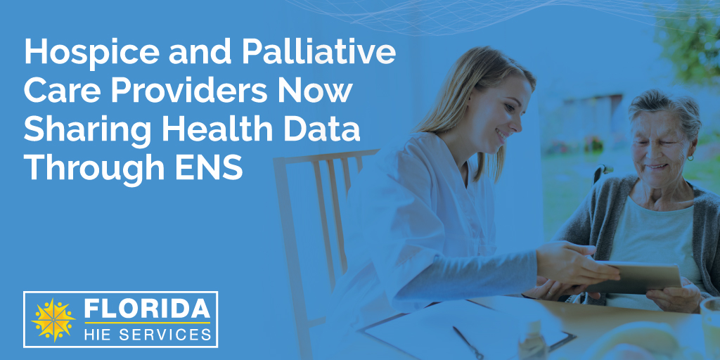 Hospice and Palliative Care Providers Now Sharing Health Data Through ENS