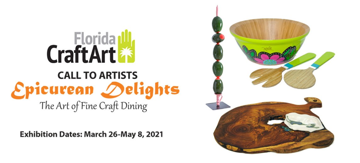 Epicurean Delights The Art of Fine Craft Dining – CALL TO ARTISTS