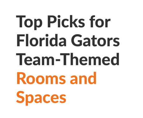 Best Florida Gators Team-Themed Rooms and Spaces