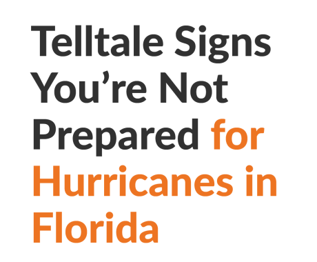 Telltale Signs You're Not Prepared for Hurricanes in Florida