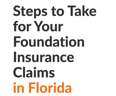 Steps to Take for Your Foundation Insurance Claims in Florida