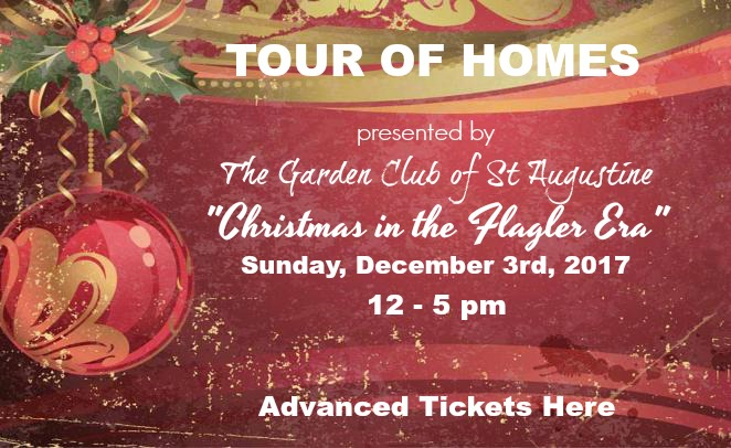 2017 St Augustine Holiday Tour of Homes