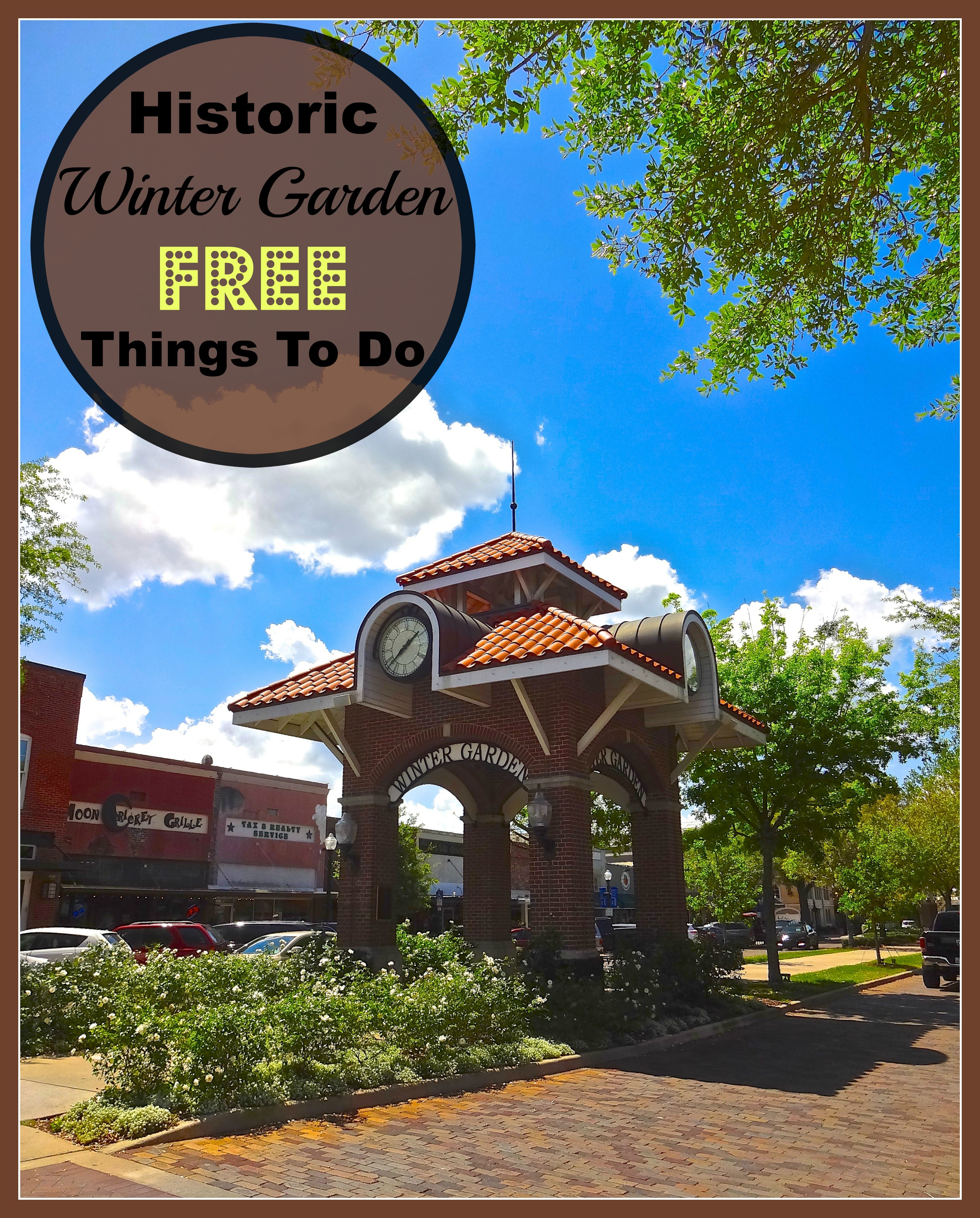 Historic Downtown Winter Garden Free Things To Do