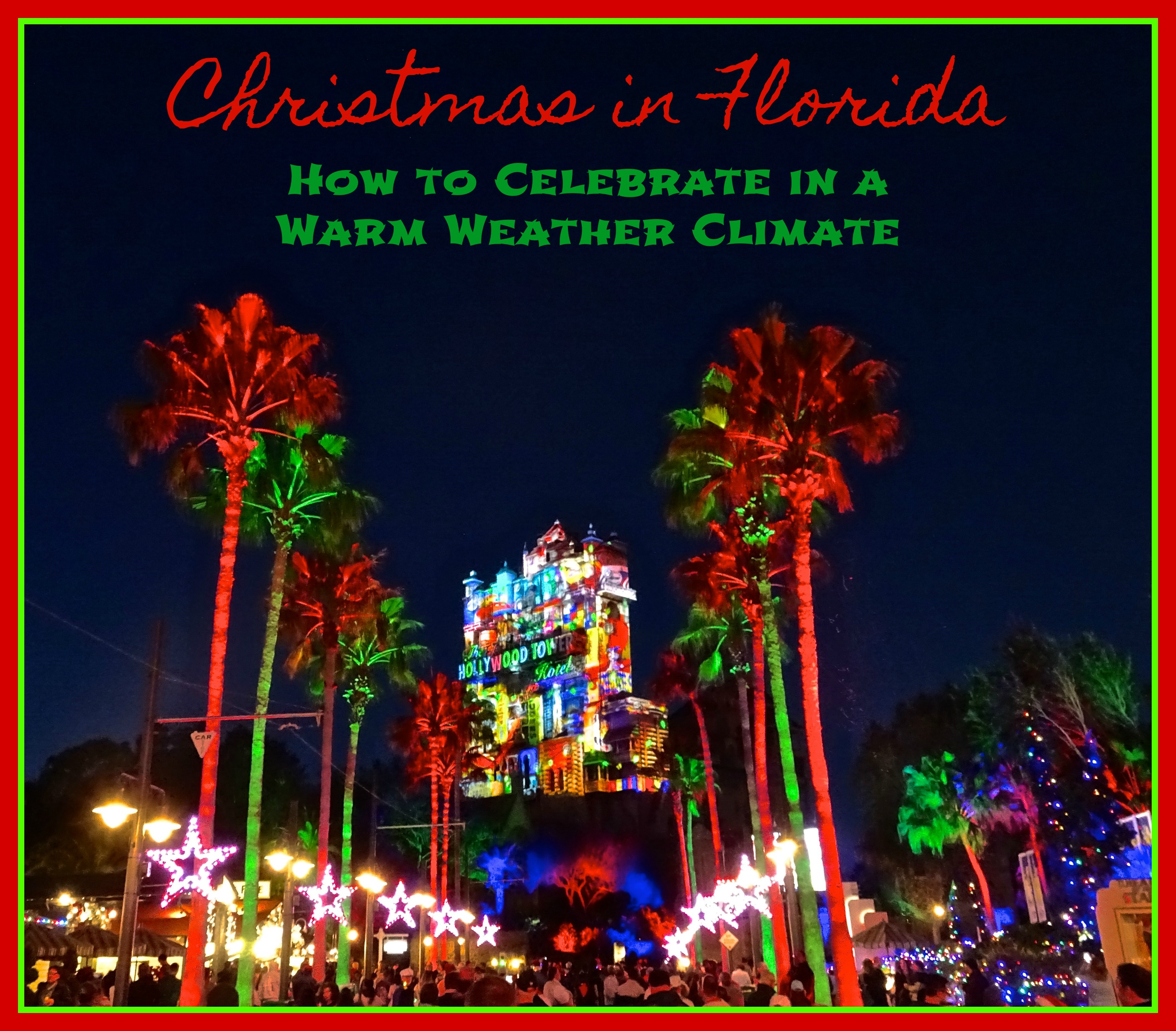 Christmas In Florida Images.Christmas In Florida How To Celebrate In A Warm Weather