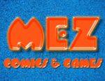 Mez Comics & Games