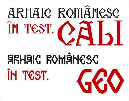 Cele 2 fonturi Arhaic Românesc - Geo şi Cali.