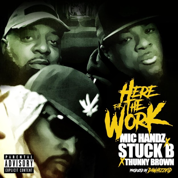 "Mic Handz feat. Stuck B & Thunny Brown ""Here for the Work"" Video"